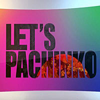 LET'S PACHINKO